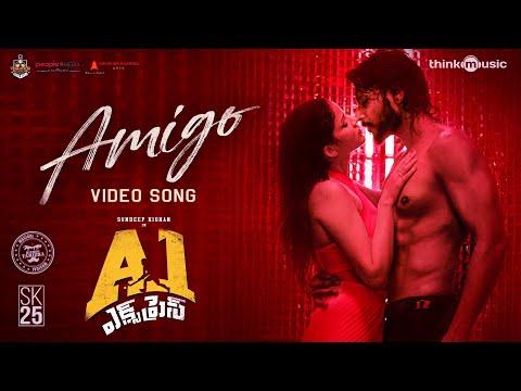 A1 Express - Amigo Video Song