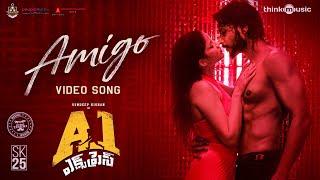 A1 Express | Amigo Video Song | Sundeep Kishan, Lavanya Tripathi | Hiphop Tamizha