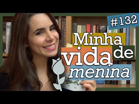MINHA VIDA DE MENINA, DE HELENA MORLEY (#132)