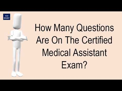 How Many Questions Are On The Certified Medical Assistant Exam ...