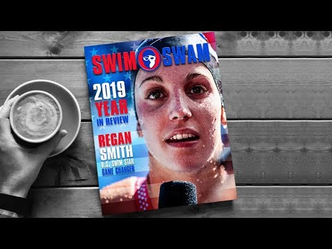 SwimSwam Magazine's 2019 Year in Review with the Regan Smith Cover