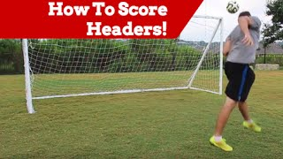 How To: Head The Soccer Ball For Power | Soccer Scoring Drills