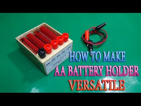How to Make AA Battery Holder Versatile use 3v - 6v - 9v -12v simple at home