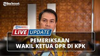 Seusai Diperiksa KPK Selama 9 Jam, Wakil Ketua DPR RI Azis Syamsuddin Bungkam