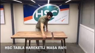 HSC TABLA HAREKETLİ MASA RAYI