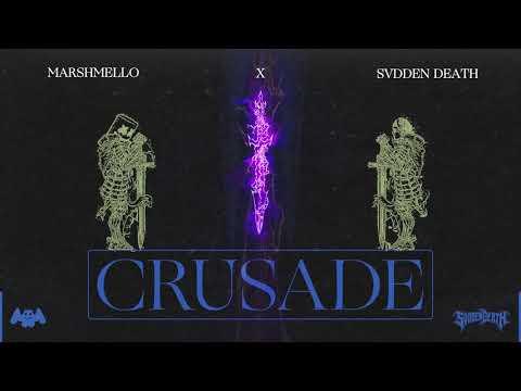 Marshmello x SVDDEN DEATH - Crusade