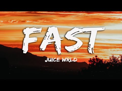 Juice WRLD - Fast (Lyrics) ♪