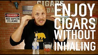 How to Enjoy Cigars without Inhaling
