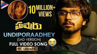 Undiporaadhey Sad Version Full Video Song | Husharu Latest Telugu Movie Songs | Sid Sriram