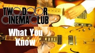 What You Know   Two Door Cinema Club ( Guitar Tab Tutorial & Cover )
