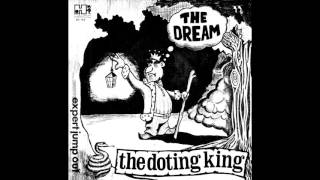 THE DREAM - The Doting King (remastered)