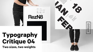 Typography Critique Week 4 - Two Point Sizes, Two Weights