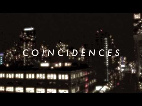 """Coincidences"" OFFICIAL Lyric Vid"
