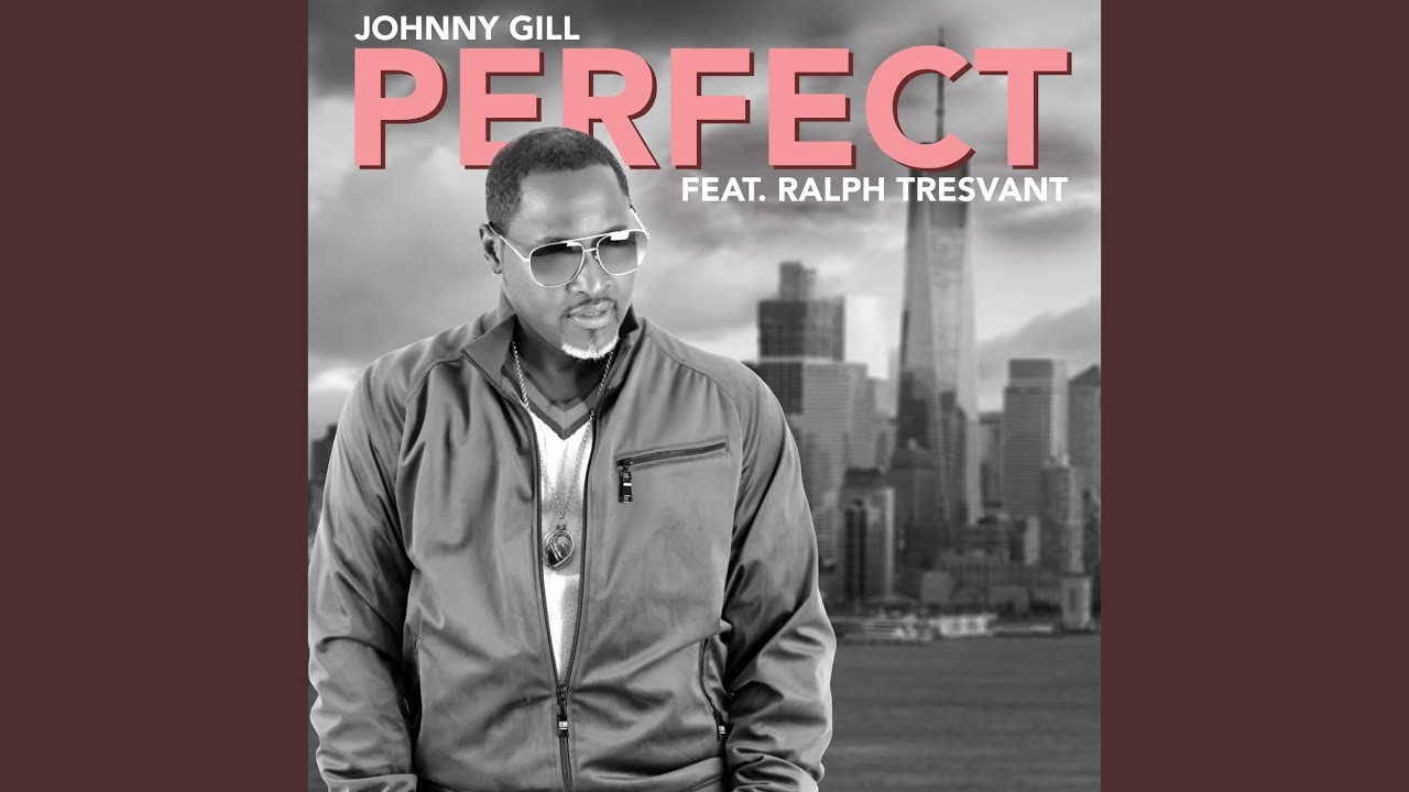 Johnny Gill - Perfect Ft. Ralph Tresvant (Official Audio)