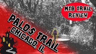 Palos Trail Review 2017 with Commentary Some Strange Things In Them Woods