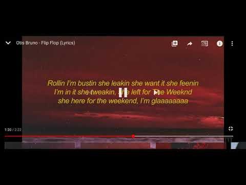 Otis Bruno - flip flop 30 minute loop