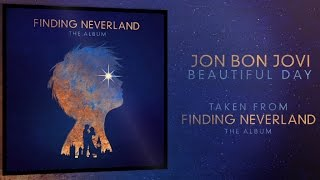 Jon Bon Jovi 'Beautiful Day' Finding Neverland
