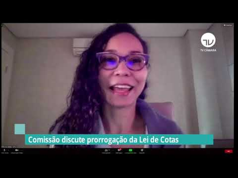Comissão discute prorrogação da Lei de Cotas - 13/10/21