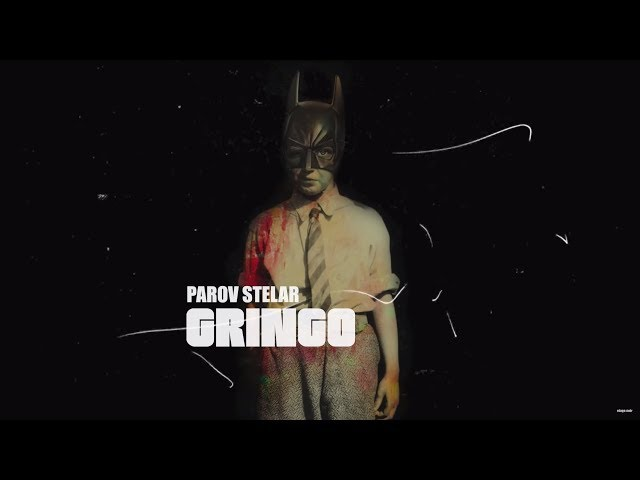 Gringo - PAROV STELAR