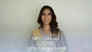 Francy Yurany Castano Suarez Miss Grand Colombia 2017 Introduction Video