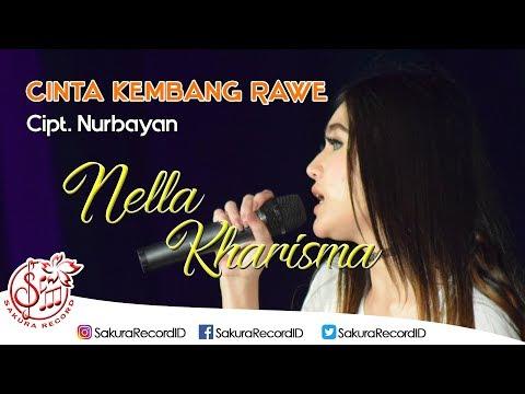 , title : 'Nella Kharisma - Cinta Kembang Rawe (Official Music Video)'