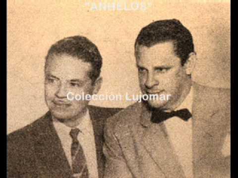 Dueto de Antaño - Anhelos - Colección Lujomar.wmv