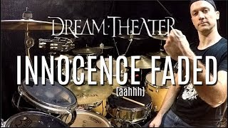 DREAM THEATER - Innocence Faded (aahhh) - Drum Cover