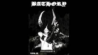 Bathory - The Return of Darkness and Evil