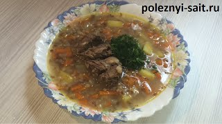 Гречневый суп с мясом по деревенский