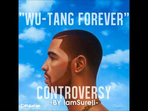 Drake- Wu-Tang Forever (It's Yours) Shemixx