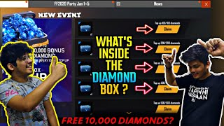 FREE FIRE || WHAT'S INSIDE THE DIAMOND BOX || WE GOT FREE 10,000 DIAMONDS? || LIVE REACTION