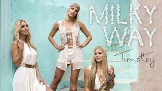 Milky Way - Timoteij (lyrics)
