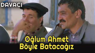 Davacı  - Yunus'la Ahmet Perişan Olur!