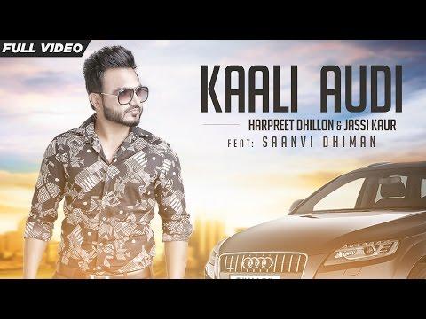 Kaali Audi  Harpreet Dhillion