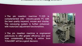 The Technical Specifications of Pin Insertion Machine