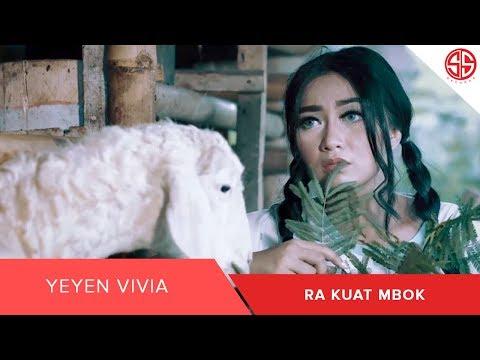 , title : 'Yeyen Vivia - Ra Kuat Mbok (OFFICIAL VIDEO MUSIK)'