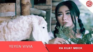 Download lagu Yeyen Vivia Ra Kuat Mbok Mp3