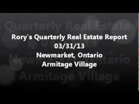 Rory Campbell's Quarterly Real Estate Report for Armitage Village Newmarket Ontario