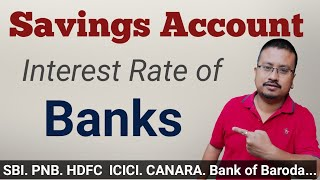 Savings Account Interest Rate of Banks in 2021   All Banks Savings account new interest rates