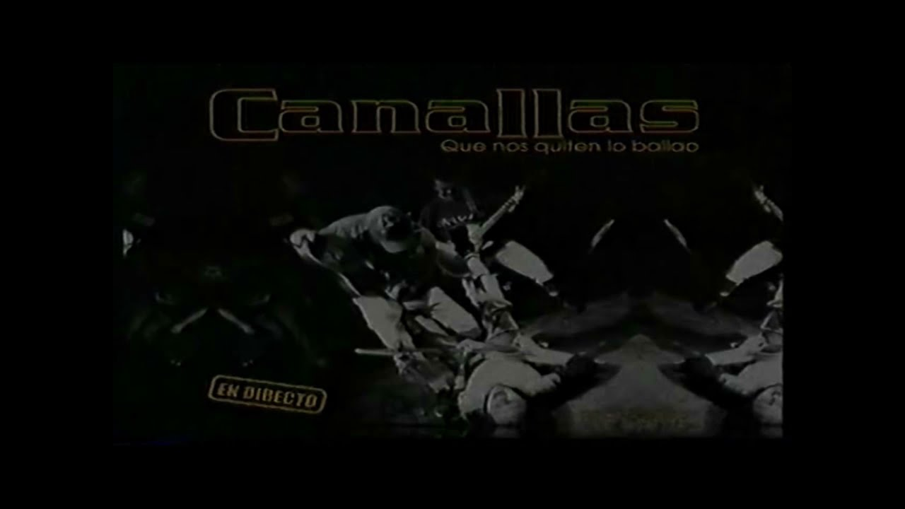 CANALLAS - A mi me gusta así