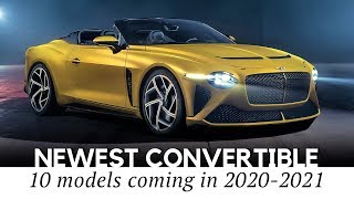 Top 10 New Convertible Cars Ranging from Sports to Luxury Models in 2020-2021