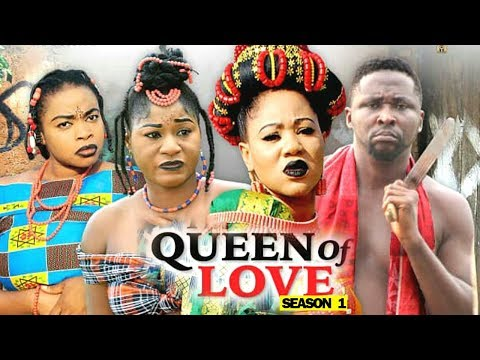 QUEEN OF LOVE SEASON 1 - 2019 Latest Nigerian Nollywood Movie Full HD | 1080p
