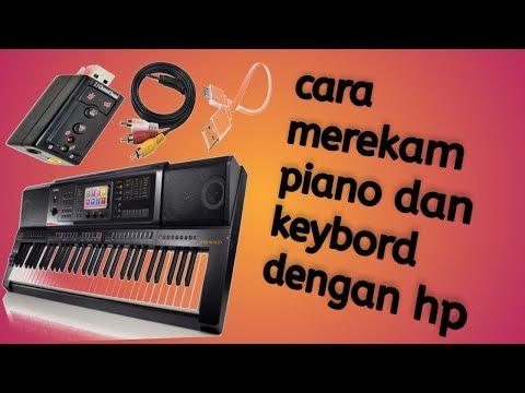 CARA MUDAH REKAM PIANO DAN KEYBOAR HANYA PAKE HP ANDROID