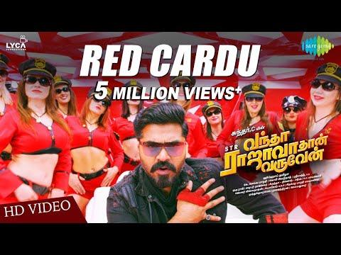 Red Cardu Video Vantha Rajavathaan Varuven Str Hiphop Tamizha Snigdha Sundar C Lyca