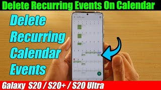 Galaxy S20/S20+: How to Delete Recurring Events On Calendar