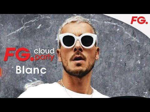 BLANC | FG CLOUD PARTY | LIVE DJ MIX | RADIO FG