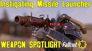 Fallout 76: Weapon Spotlights: Instigating Missile Launcher