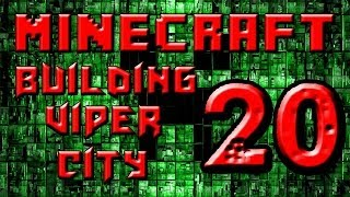 preview picture of video 'Minecraft Building Viper City Part 20 - Live at last!'