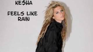 Ke$ha_Keyshia - Feels Like Rain