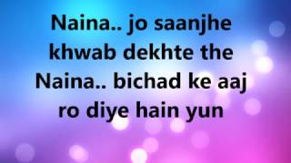 Naina Lyrics-Arijit Singh